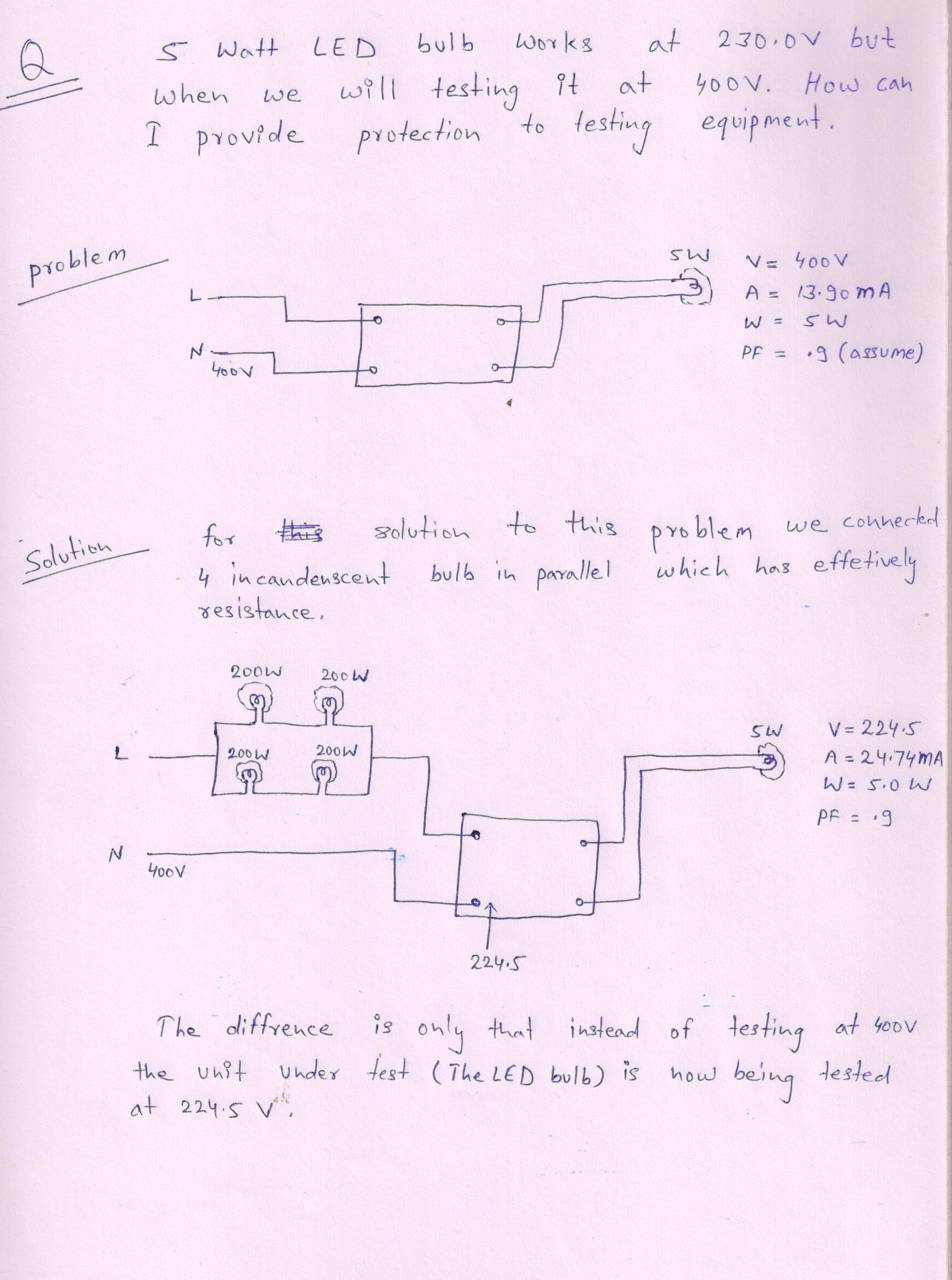 How To Provide Short Circuit Protection Testing Equipment Led 18 W Cfl Diagram 5 Watt Bulb At 400 Voltagefor This Problem We A In Above Page